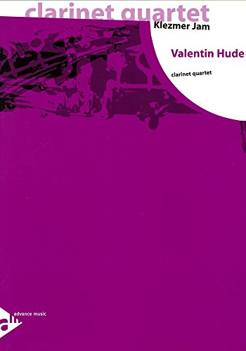Klezmer Jam: 4 Klarinetten (3 Klarinetten in B, 1 Bass-Klarinette in B). Partitur und Stimmen. (clarinet quartet)