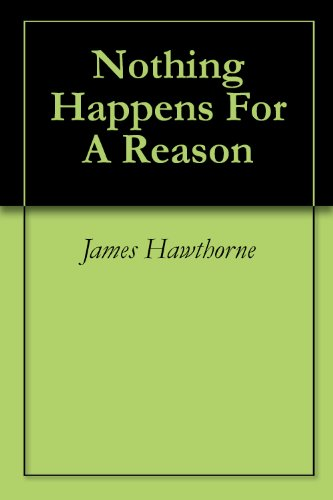 free kindle book Nothing Happens For A Reason (1)