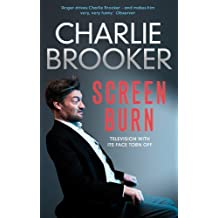 Charlie Brooker's Screen Burn (English Edition)