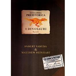 Enciclopedia preistorica. Dinosauri. Libro pop-up. Ediz. illustrata