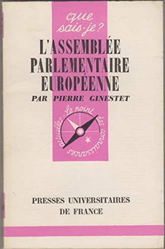 L'assemblee parlementaire europeenne.