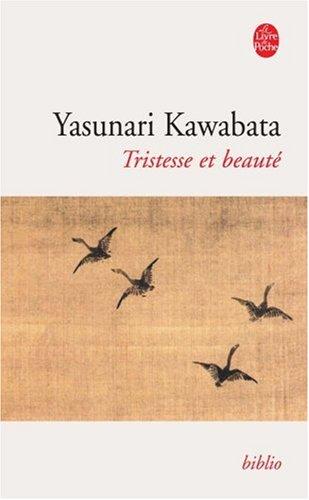 Tristesse et Beauté par Yasunari Kawabata