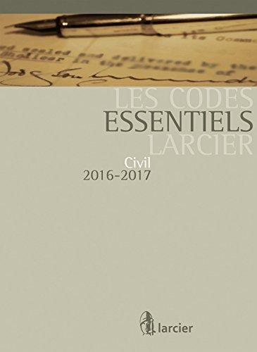 Code essentiel Larcier - Civil 2016-2017