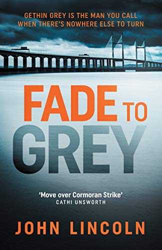Fade to Grey by [Lincoln, John]