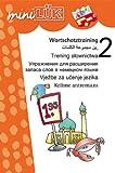 Mehrsprachiges Wortschatztraining 2: Themenorientierte Wortfelder in Arabisch, Deutsch, Polnisch, Russisch, Serbo-Kroatisch, Türkisch