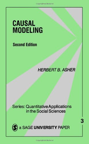 Causal Modeling (Quantitative Applications in the Social Sciences) by Asher, Herbert B. 2nd (second) Edition [Paperback(1983)]