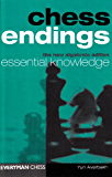 Chess Endings: Essential Knowledge (English Edition)