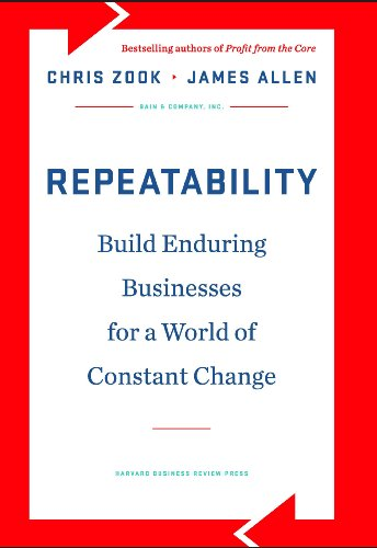 Repeatability build enduring businesses for a world of constant repeatability build enduring businesses for a world of constant change by zook chris fandeluxe Choice Image