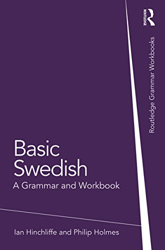 Basic Swedish: A Grammar and Workbook (Grammar Workbooks) (English Edition)