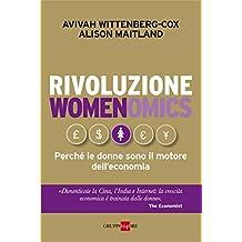 Rivoluzione womenomics (Mondo economico Vol. 157) (Italian Edition)