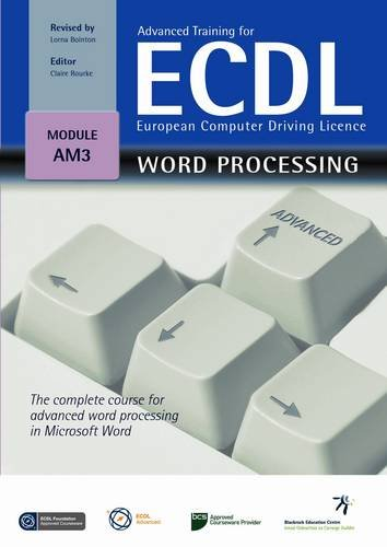 Advanced Training for ECDL - Word Processing por Claire Rourke
