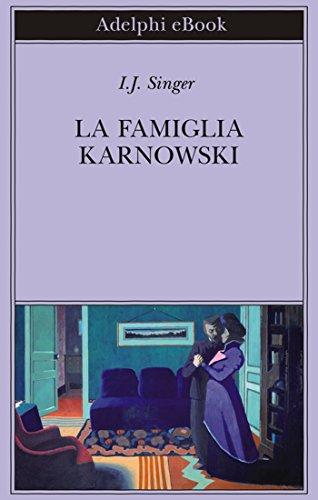 La famiglia Karnowski (Biblioteca Adelphi)