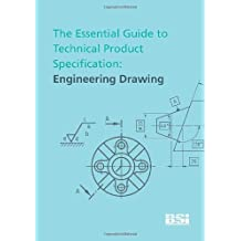 The Essential Guide to Technical Product Specification. Engineering Drawing by Colin Simmons (2009-08-03)