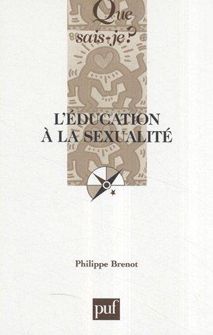 L'éducation à la sexualité par Philippe Brenot