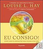 Eu Consigo  Louise L. Hay