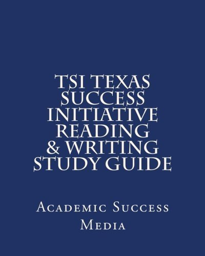 tsi-texas-success-initiative-reading-writing-study-guide-by-academic-success-media-2013-11-03
