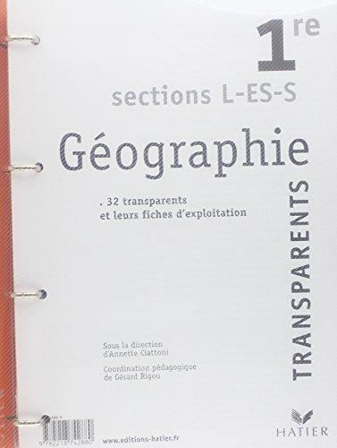 Géographie, 1ère L, ES, S (Transparents)