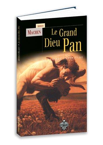 Le Grand Dieu Pan : Suivi de La lumire intrieure