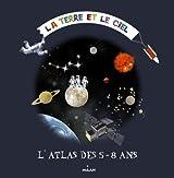 Mon premier atlas - Ciel et espace