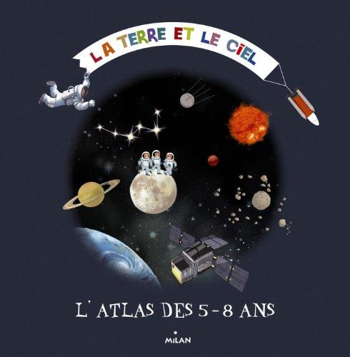 Mon premier atlas du ciel et de l'espace