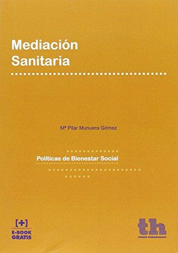Mediación sanitaria (Políticas de Bienestar Social) por Mª Pilar Munuera Gómez