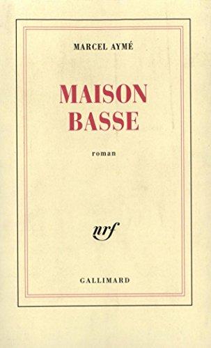 Maison basse par Marcel Aymé