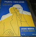 Telecharger Livres PARIS THEATRE N 94 LA CONDITION HUMAINE ANDRE MALRAUX MARS 1955 (PDF,EPUB,MOBI) gratuits en Francaise