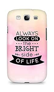 Amez Always look on the Bright Side of Life Back Cover For Samsung Galaxy S3 Neo