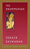 The Dhammapada (Easwaran's Classics of Indian Spirituality Book 3)