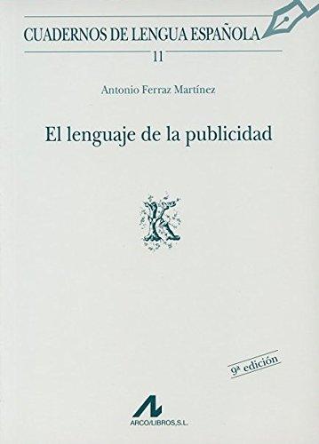 El lenguaje de la publicidad (K) (Cuadernos de lengua española)