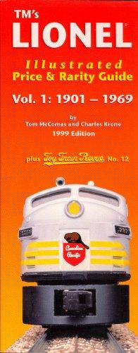 Lionel: Price & Rarity Guide 1901-1969 por Tom McComas