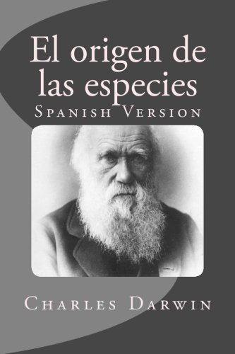 El origen de las especies: Spanish Version by Charles Darwin (2016-06-13) par Charles Darwin