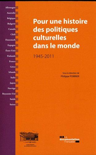 Pour une histoire des politiques culturelles dans le monde
