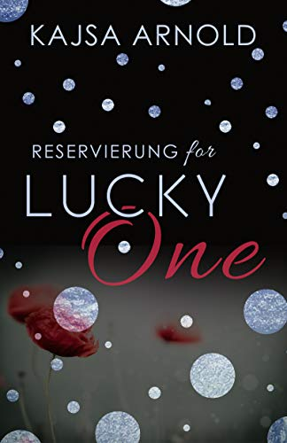 Reservierung for Lucky One (German Edition) di Kajsa Arnold
