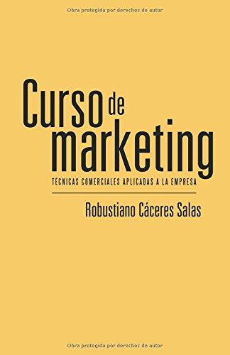 Curso de marketing: Técnicas comerciales aplicadas a la empresa (Caligrama)
