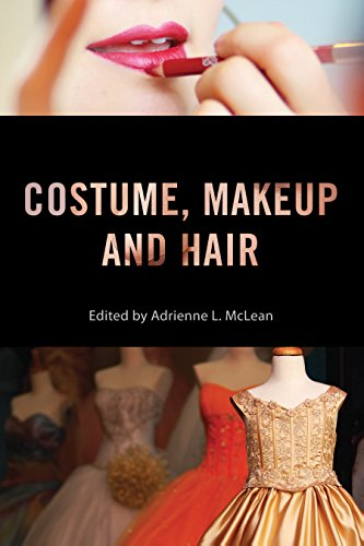 Kostüm Culture Pop - Costume, Makeup, and Hair (Behind the Silver Screen Series) (English Edition)