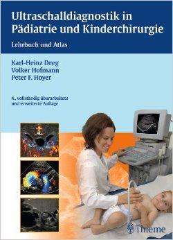 Ultraschalldiagnostik in Pädiatrie und Kinderchirurgie: Lehrbuch und Atlas ( 11. Juni 2014 )