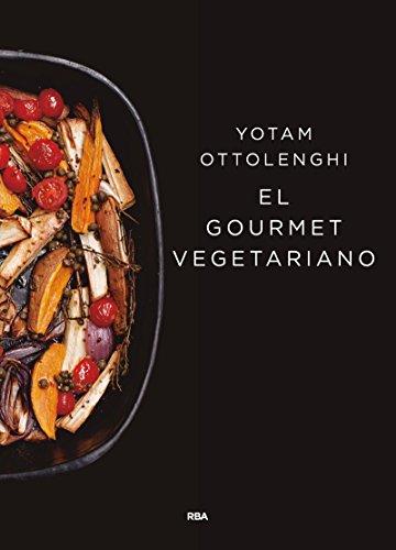 El gourmet vegetariano (GASTRONOMÍA Y COCINA)