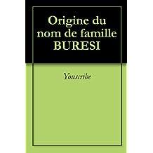 Origine du nom de famille BURESI (Oeuvres courtes)