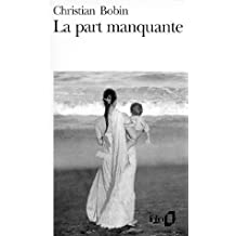 Part Manquante (Folio) (French Edition)