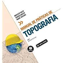 Manual de Práticas de Topografia (Tekne) (Portuguese Edition)