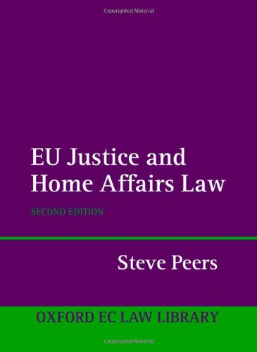 EU Justice and Home Affairs Law (Oxford European Union Law Library)
