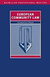 European Community Law (Palgrave Professional Masters) by Josephine Shaw (1993-06-18)