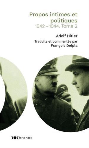 Propos intimes et politiques : Tome 2, 1942-1944