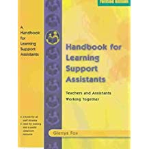 [A Handbook for Learning Support Assistants: Teachers and Assistants Working Together] [by: Glenys Fox]