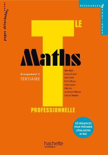 Ressources et pratiques Maths Term. Bac Pro Tertiaire (C) - Livre lve - Ed.2011