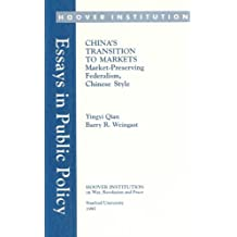 China's Transitions to Markets (Essays in Public Policy)