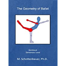 The Geometry of Ballet (English Edition)