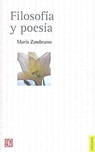 Filosofía y poesía par Maria Zambrano
