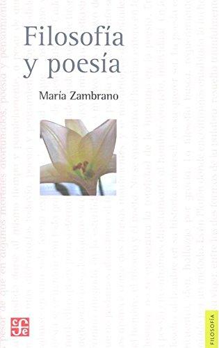 Filosofía y poesía por María Zambrano